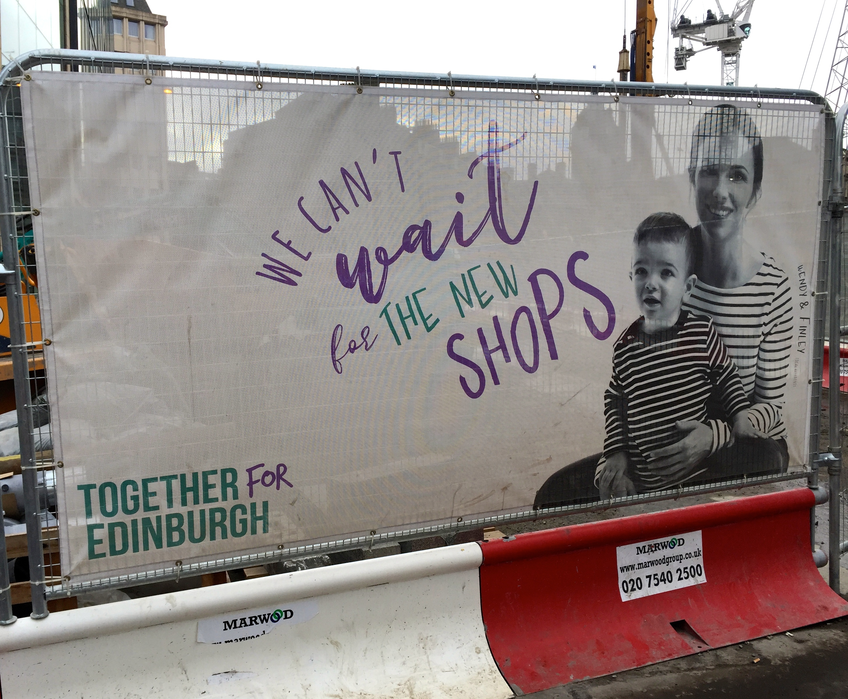 A poster at the construction site of of Edinburgh's East End redevelopment: